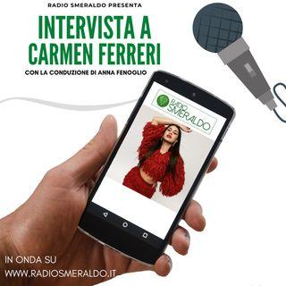 Carmen Ferreri | Intervista