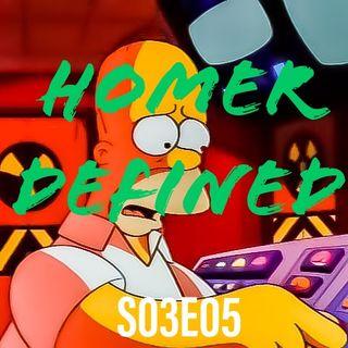 5) S03E05 (Homer Defined)