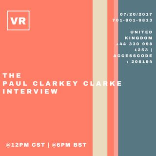 The Paul Clarkey Clarke Interview.
