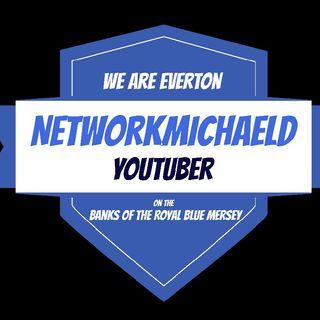 NetworkMichaelD Podcast - EVERTON SEASON SO FAR EP.1