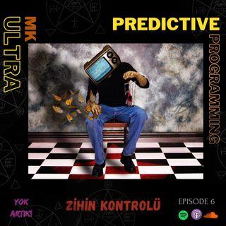 E6 - Zihninin İçindeler! / MKUltra - Predictive Programming