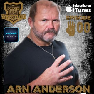 TMPToW: Episode #400 The Return of Arn Anderson