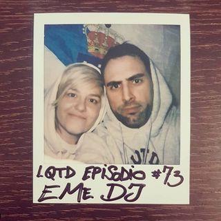 #73: Eme DJ - La terapia