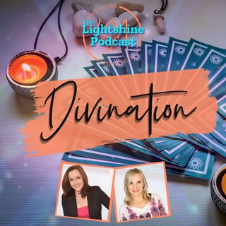 12: Divination: What it is and How to Use it for Psychic Insight