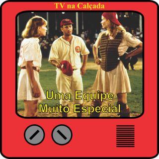 TV na Calçada #013 Uma Equipe Muito Especial