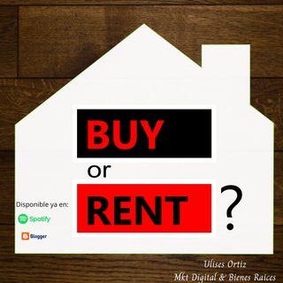 ¿Es mejor rentar o comprar casa?