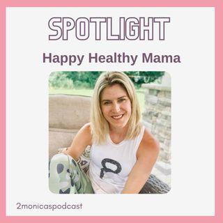 SPOTLIGHT: Maryea Flaherty is Happy Healthy Mama