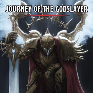 #026 - Journey of the Godslayer (Recensione)