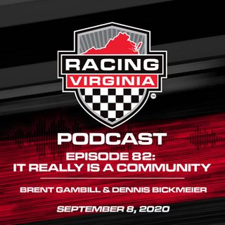 Episode 82: It Really Is A Community – Brent Gambill & Dennis Bickmeier