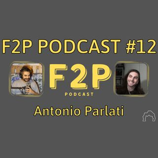 #12 - Antonio Parlati | F2P Podcast