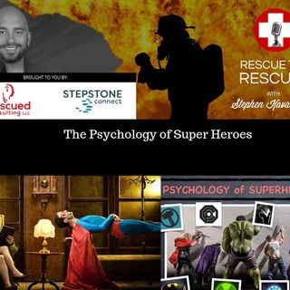 The Psychology of Super Heroes