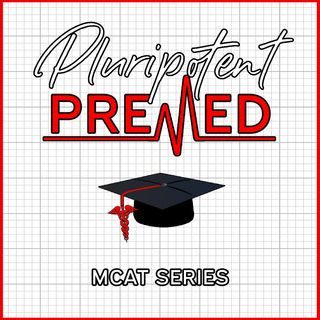Ep.3 - (MCAT series) Studying advice and experiences from current medical students