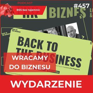 #457 BSS Forum 2021 – wracamy do biznesu