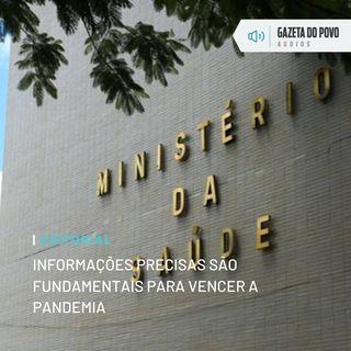 Editorial: Informações precisas são fundamentais para vencer a pandemia