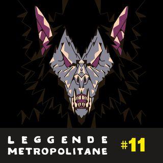 Mostri e Creature Leggendarie | #11