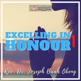 Excelling in Honour - Part 1