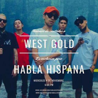 Habla Hispana con West Gold