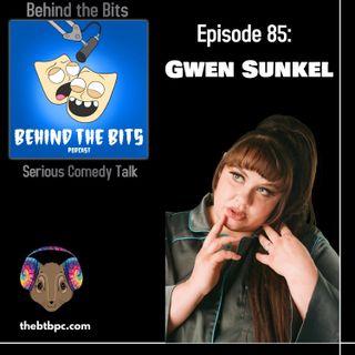 Episode 85: Gwen Sunkel