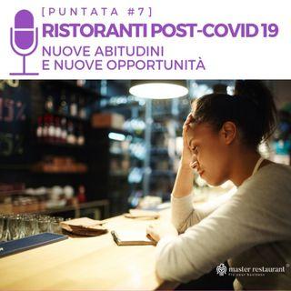 #7 - Ristoranti Post Covid-19: Nuove abitudini, nuove opportunità
