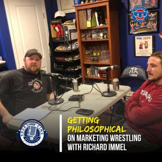 Richard Immel stops by to talk about the marketing of wrestling