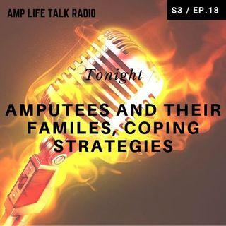 S3 / Ep. 18 - Amputees and Their Families, Coping Strategies