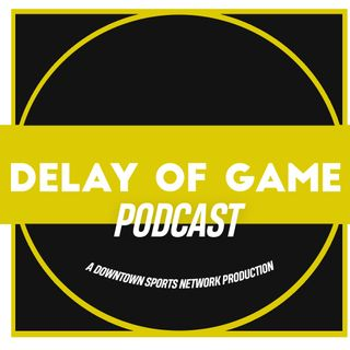 The Delay of Game Podcast
