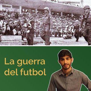 La Guerra del Futbol: Honduras VS El Salvador