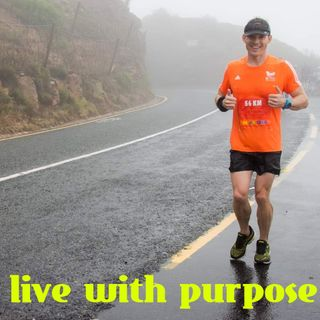 gerhardlivelife Episode 1 - Living with Purpose