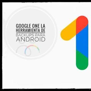 #Radiogeek - Google One la herramienta de backup - Nro.1571