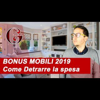 BONUS MOBILI 2019 (ed Elettrodomestici) Come Detrarre la spesa