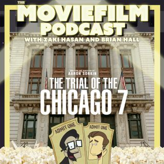 Episode 210: The Trial of the Chicago 7