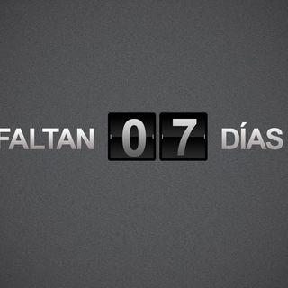 FALTAN 7 DIAS Y ESTO SE ESTA PONIENDO TREMENDO!