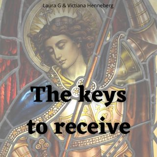 Archangel Michael Message: The Keys to Receive