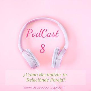 Audio Tip 8 🌸 ¡Cómo Revitalizar tu Relación de Pareja!