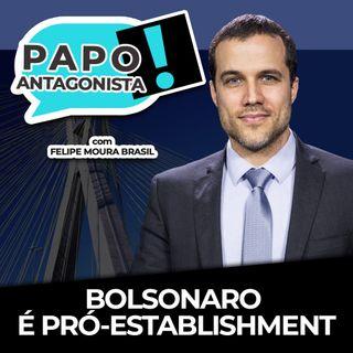 BOLSONARO É PRÓ-ESTABLISHMENT - Papo Antagonista com Felipe Moura Brasil, Kim Kataguiri e Crusoé