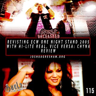 Revisiting ECW One Night Stand 2005, Vise Versa: Chyna, Hell In A Cell on SmackDown, Top 10 WWE Themes | 115