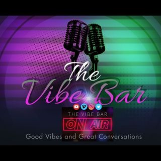 Episode 4 - The Vibe Bar Podcast Show - Do family Matter or NOT?