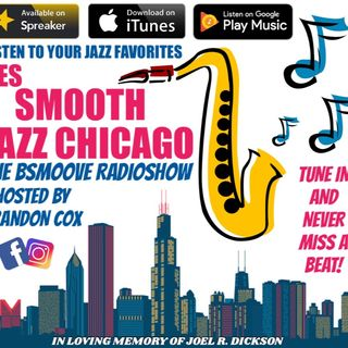 THE BSMOOVE RADIOSHOW SMOOTH JAZZ CHICAGO LIVE