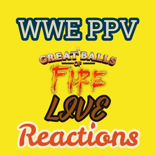 WWE Great Balls of Fire Live Pay Per View Main Event Reactions