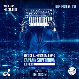 Captain Supernova & Blindherd | Beats of All-Nations Radio 045 Live at Dublab