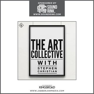 Episode 0 - The Art Collective with Stephen Christian