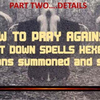 HOW TO PUT DOWN DEMONS SUMMONED AND SENT PART 2