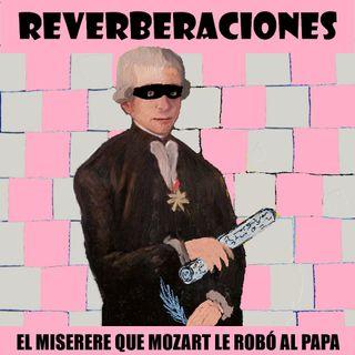 El Miserere que Mozart le robó al Papa