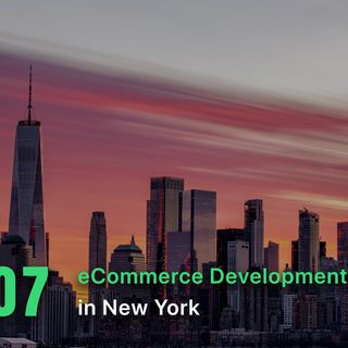 Top 7 eCommerce Companies in New York