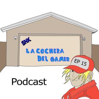 La cochera del gamer RESUMEN ep15