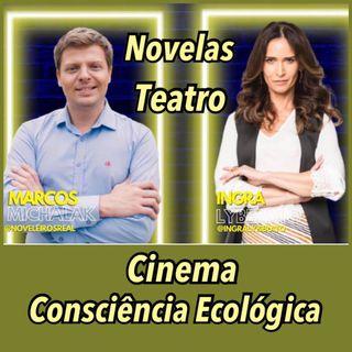 Podcast da Live: Novelas, Teatro, Cinema e Consciência Ecológica