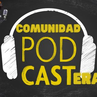 Comunidad Podcastera