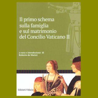 18 - Il primo schema sulla famiglia e sul matrimonio del Concilio Vaticano II