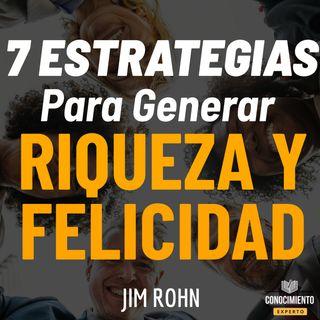 166 - 7 Estrategias para Alcanzar Riqueza y Felicidad