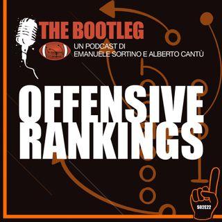 The Bootleg S2E22 - Offensive Rankings